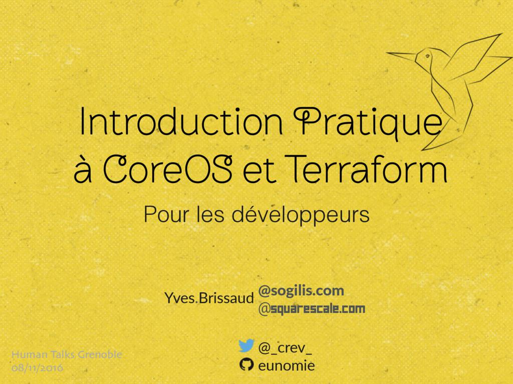 Yves.Brissaud @sogilis.com @SquareScale.com @_...