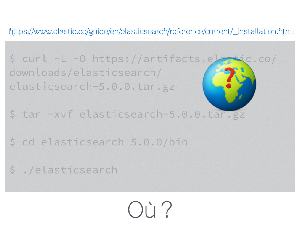 $ curl -L -O https://artifacts.elastic.co/ down...