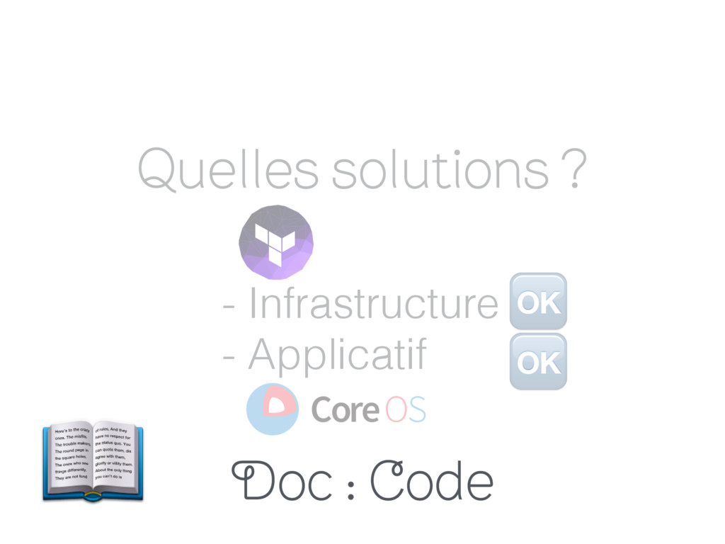Quelles solutions ? - Infrastructure - Applicat...