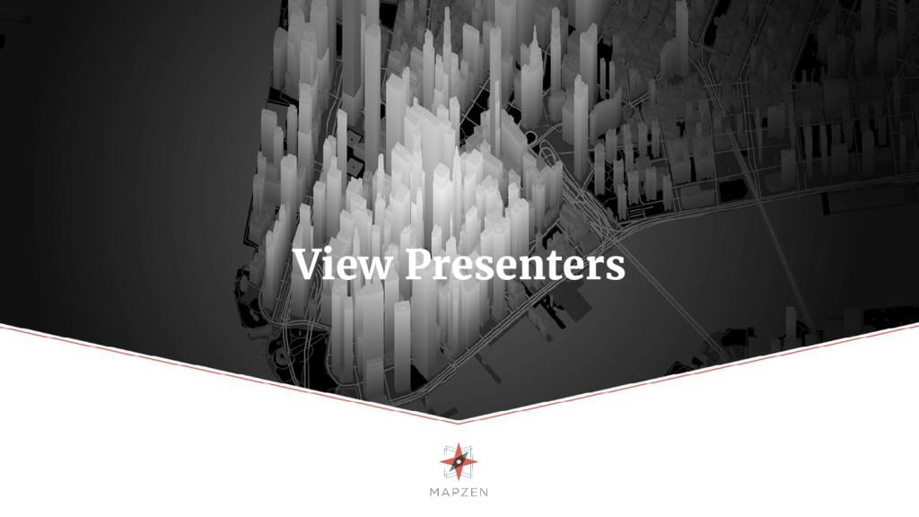 View Presenters