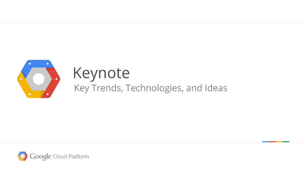 Keynote Key Trends, Technologies, and Ideas