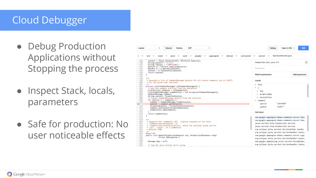 Developer Productivity ● Debug Production Appli...
