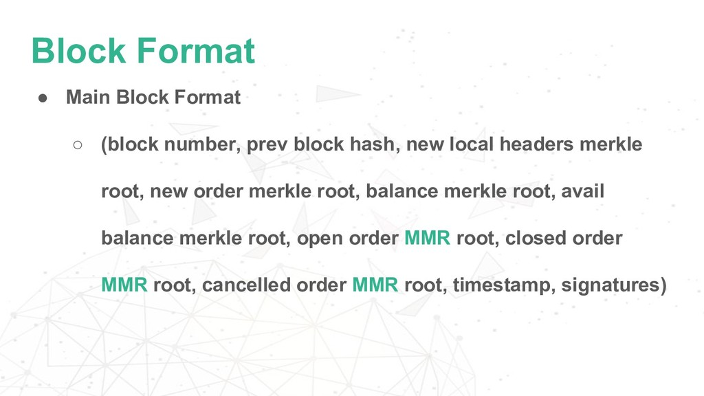 Block Format ● Main Block Format ○ (block numbe...