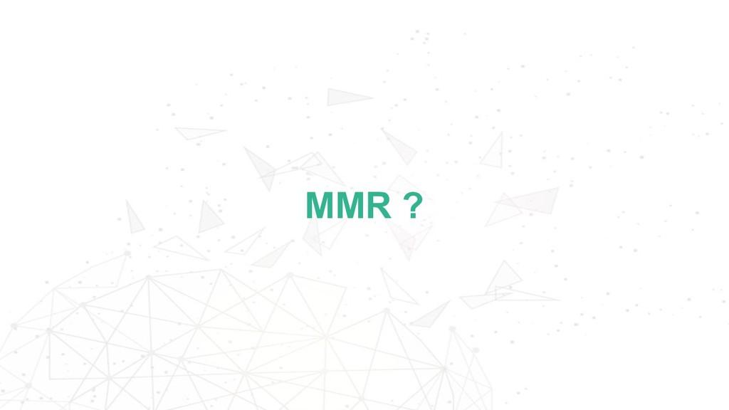MMR ?