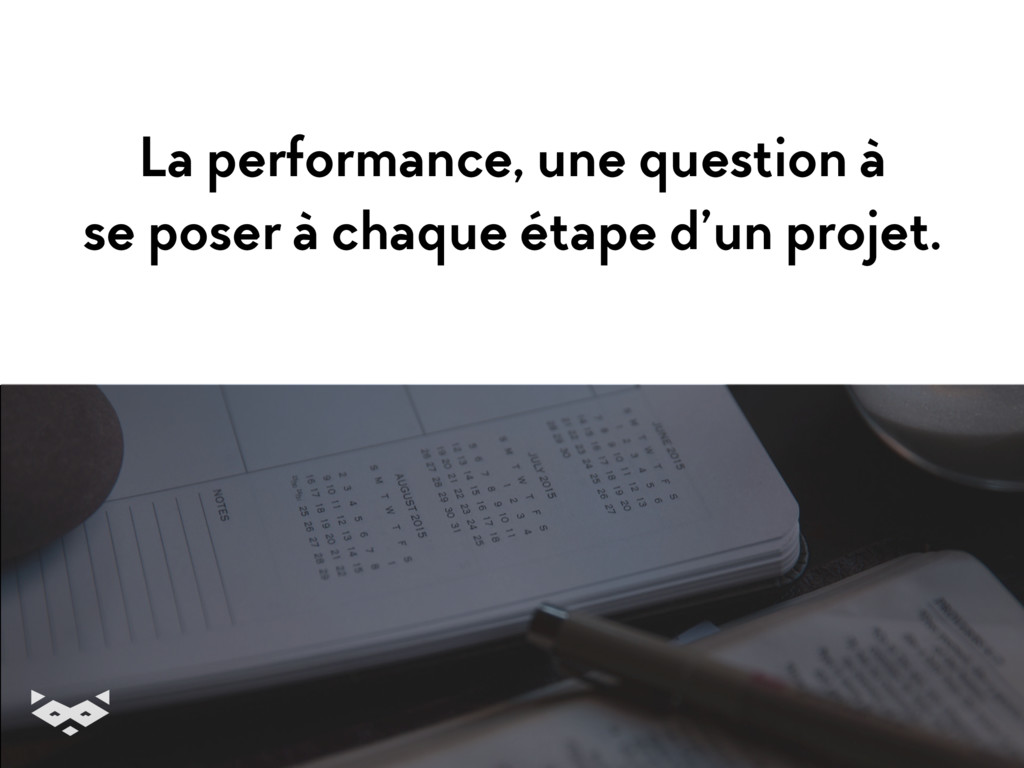 La performance, une question à 
