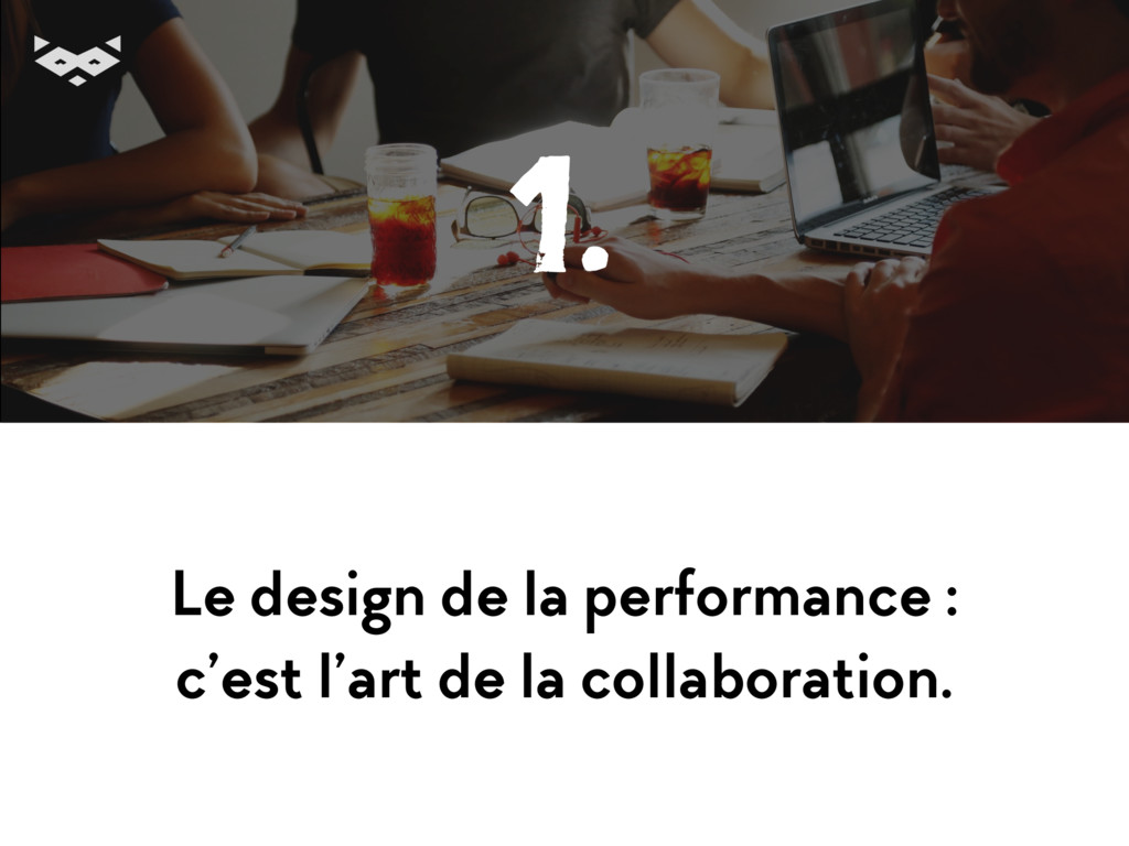 Le design de la performance : c'est l'art de la...