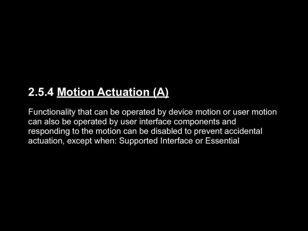 2.5.4 Motion Actuation (A) Functionality that c...