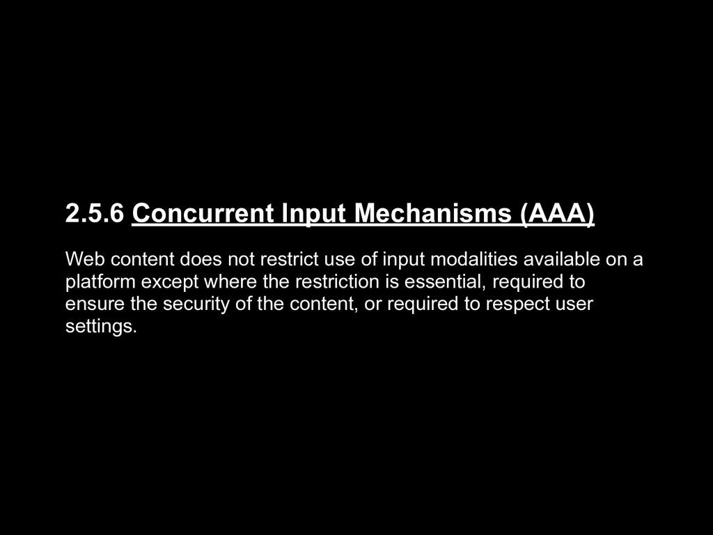 2.5.6 Concurrent Input Mechanisms (AAA) Web con...