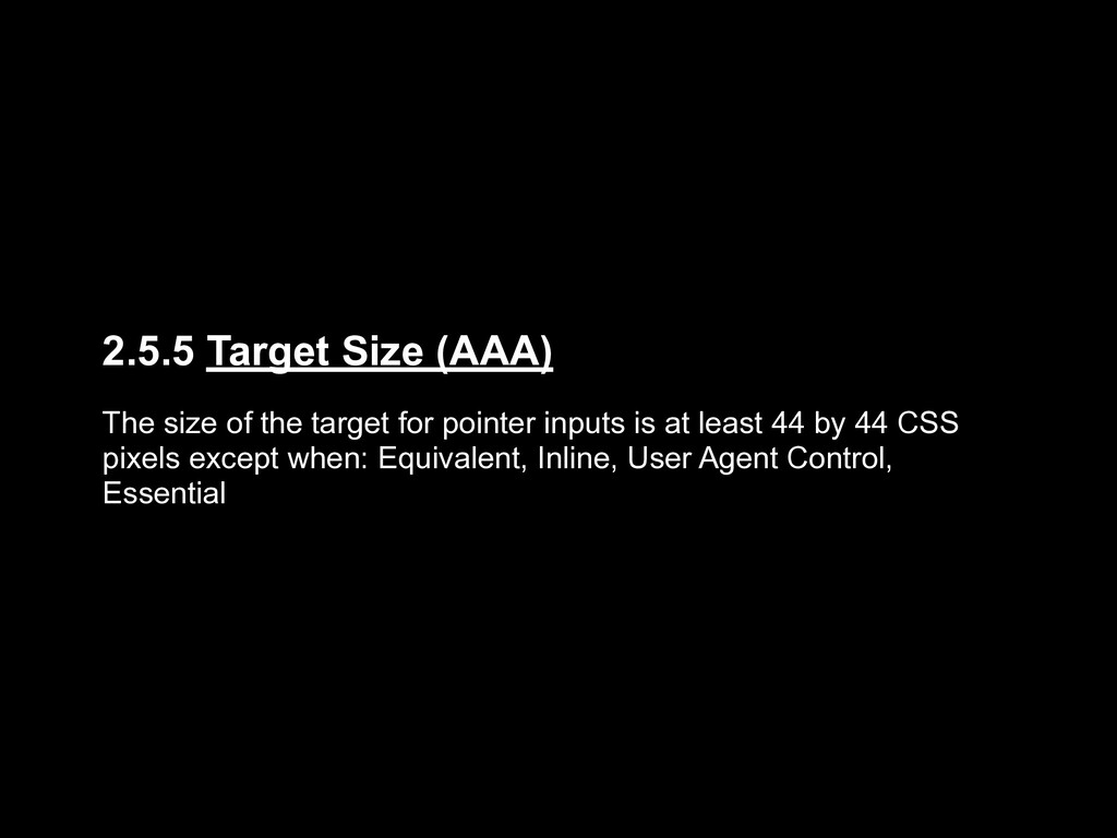 2.5.5 Target Size (AAA) The size of the target ...