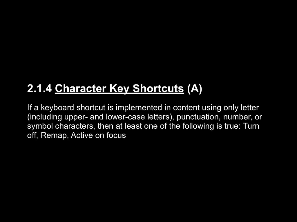 2.1.4 Character Key Shortcuts (A) If a keyboard...