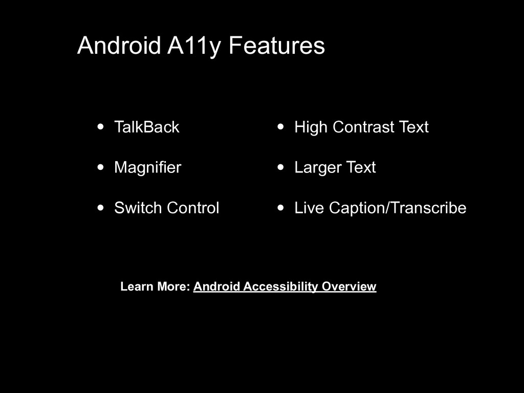 • TalkBack • Magnifier • Switch Control Android...