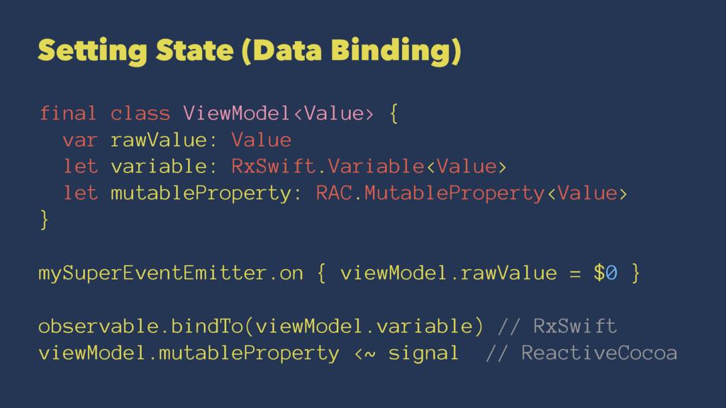 Setting State (Data Binding) final class ViewMo...
