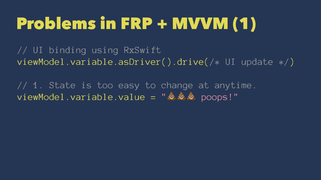 Problems in FRP + MVVM (1) // UI binding using ...