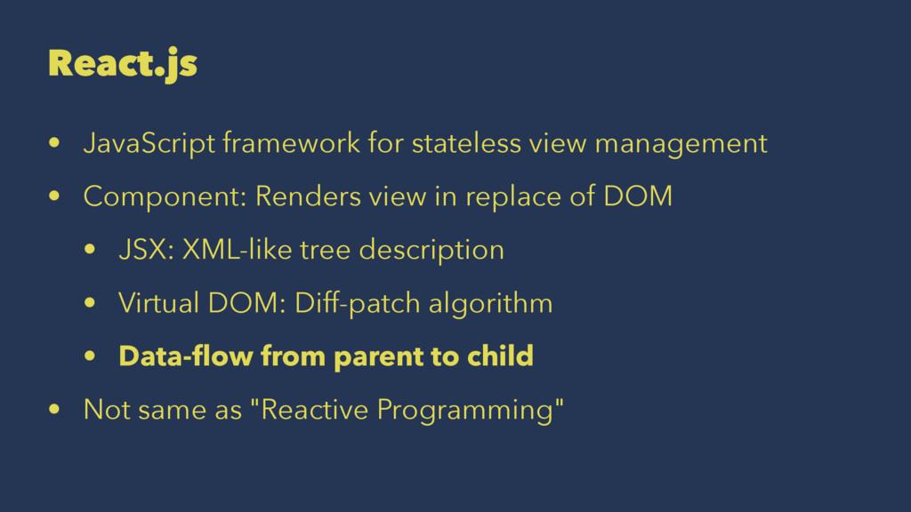 React.js • JavaScript framework for stateless v...