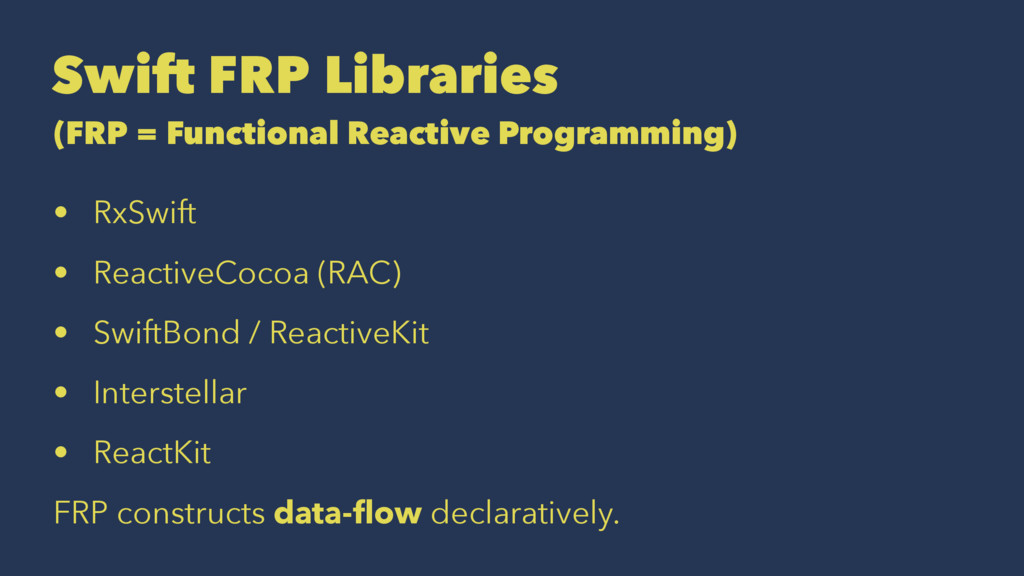 Swift FRP Libraries (FRP = Functional Reactive ...