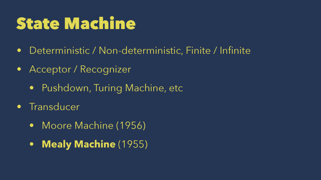 State Machine • Deterministic / Non-determinist...