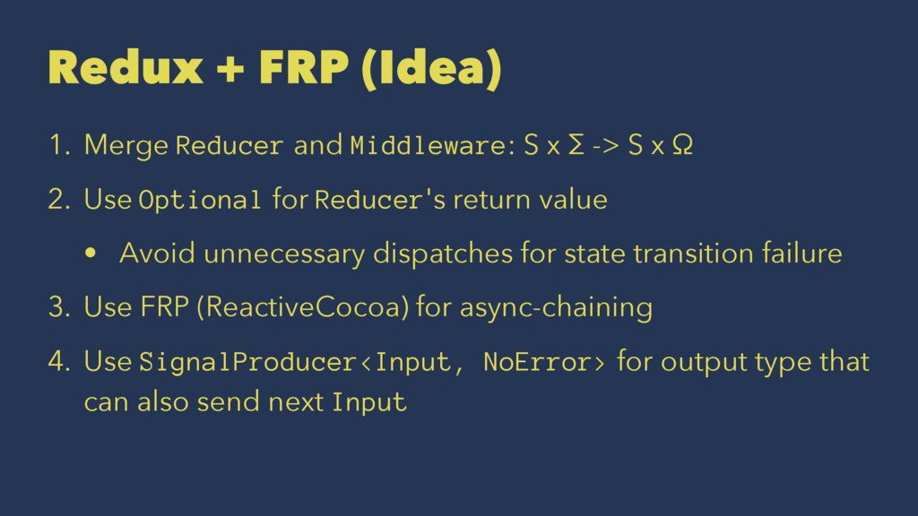 Redux + FRP (Idea) 1. Merge Reducer and Middlew...