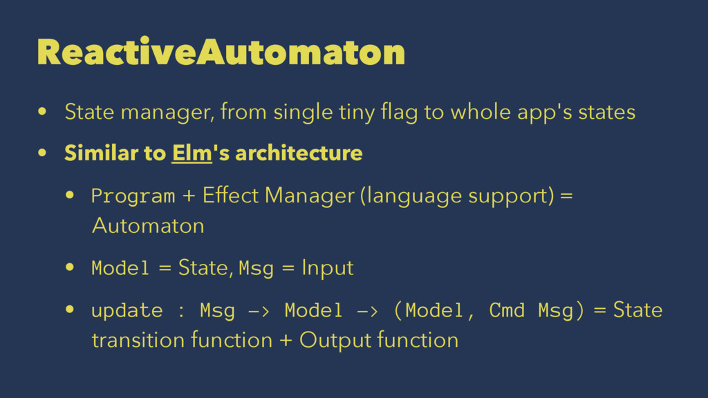 ReactiveAutomaton • State manager, from single ...