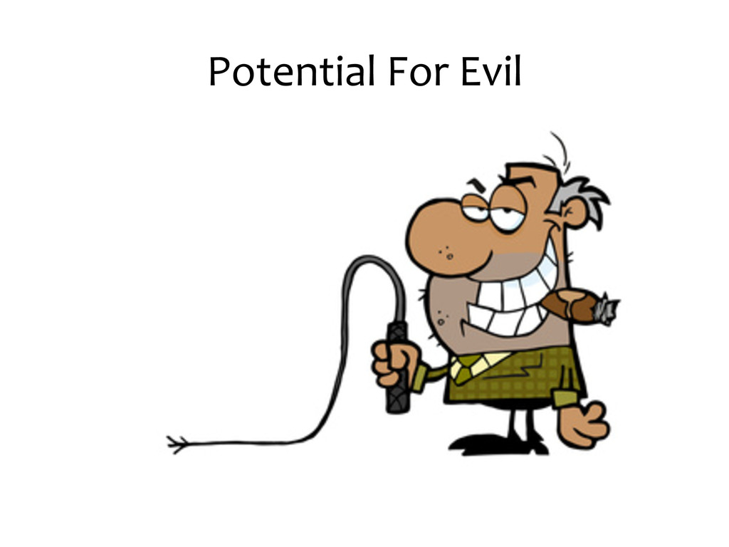 Potential For Evil