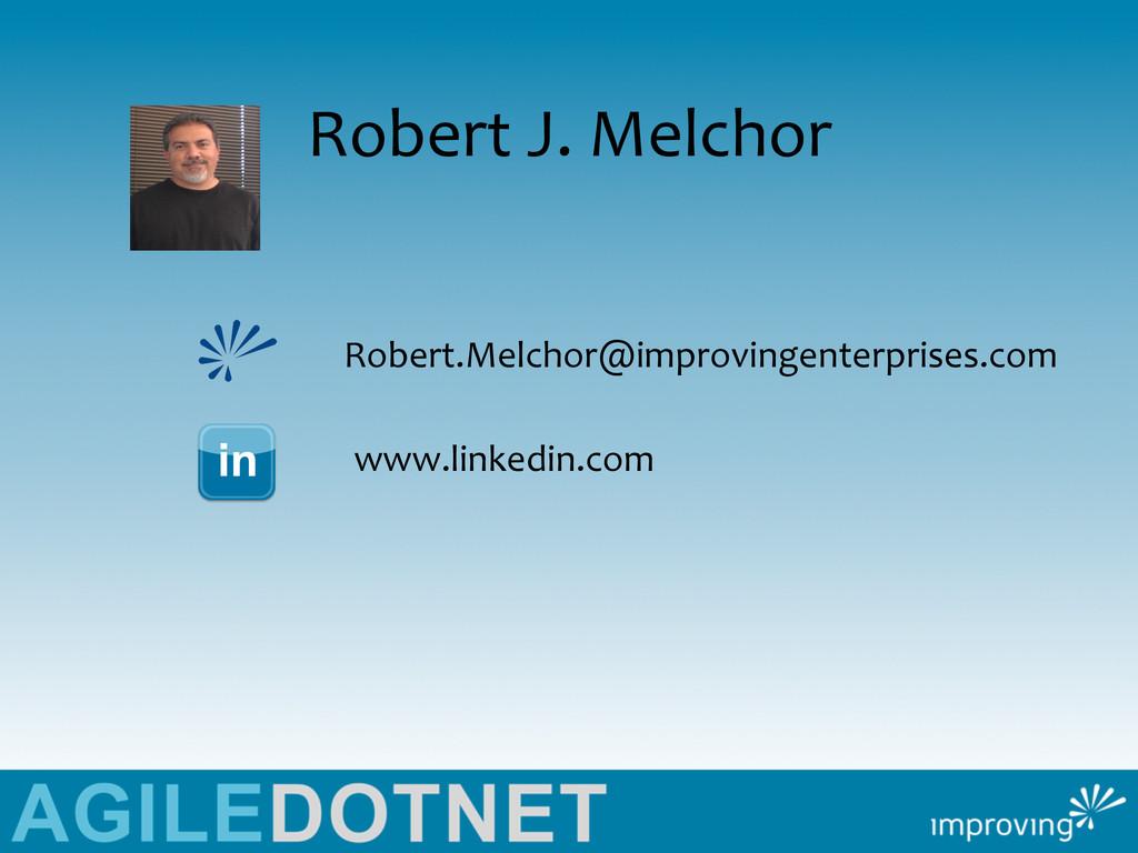 Robert J. Melchor  Robert.Melchor@impr...