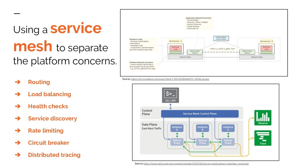 Using a service mesh to separate the platform c...