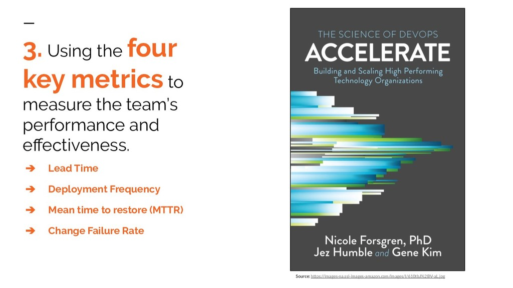 3. Using the four key metrics to measure the te...