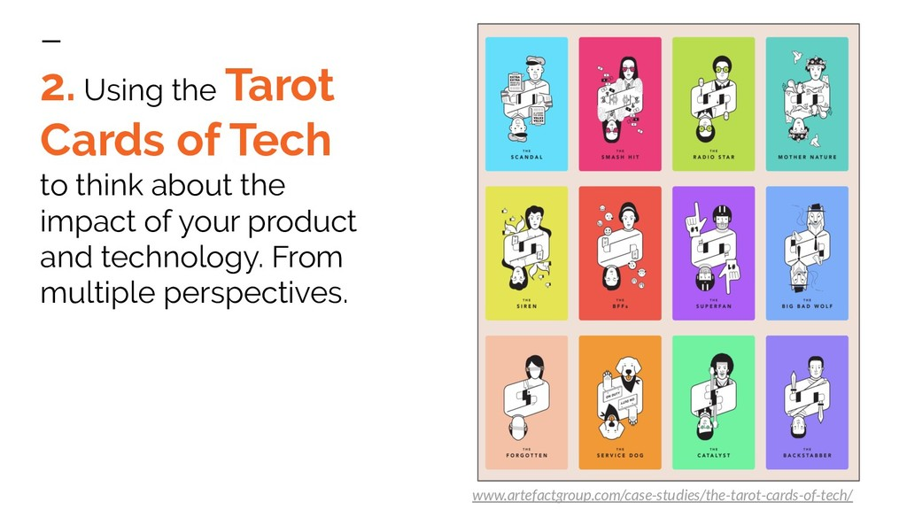 2. Using the Tarot Cards of Tech to think about...