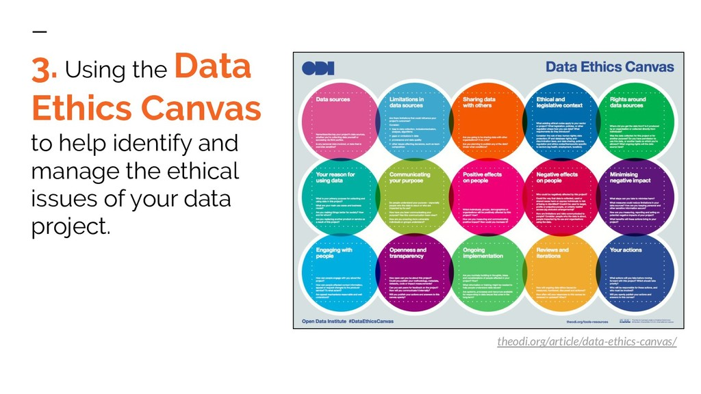 3. Using the Data Ethics Canvas to help identif...