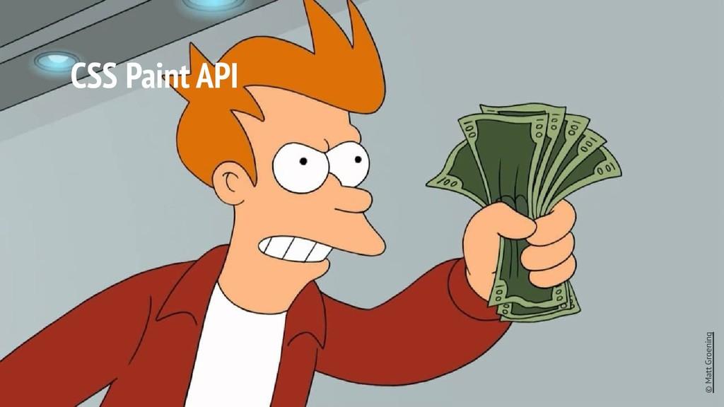 CSS Paint API © Matt Groening