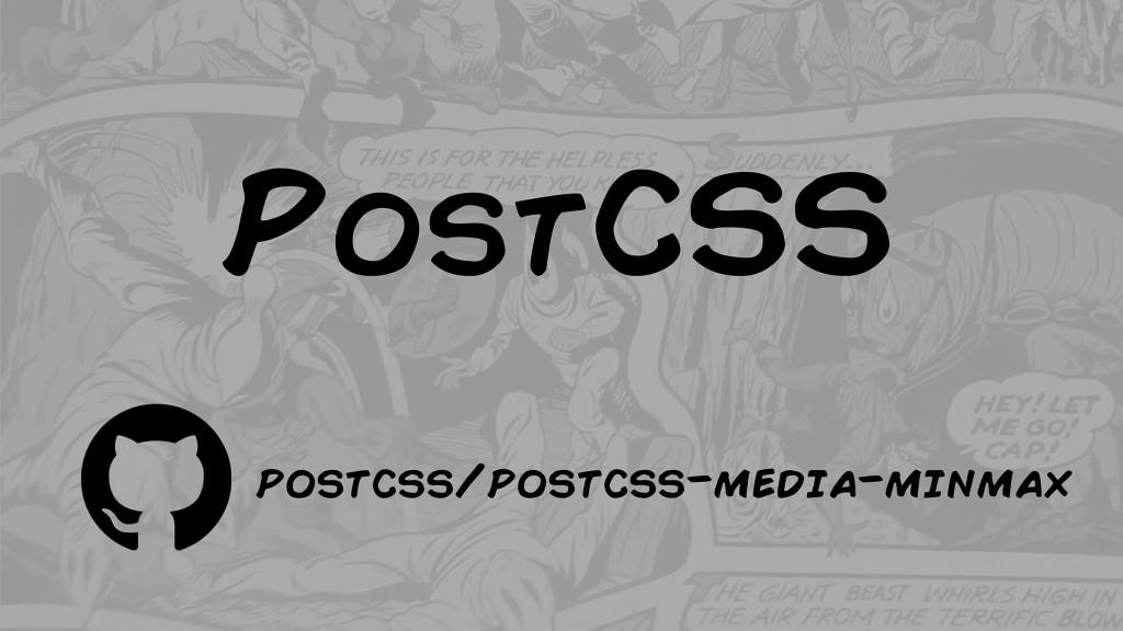 PostCSS postcss/postcss-media-minmax