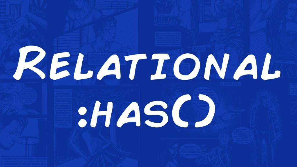 Relational :has()