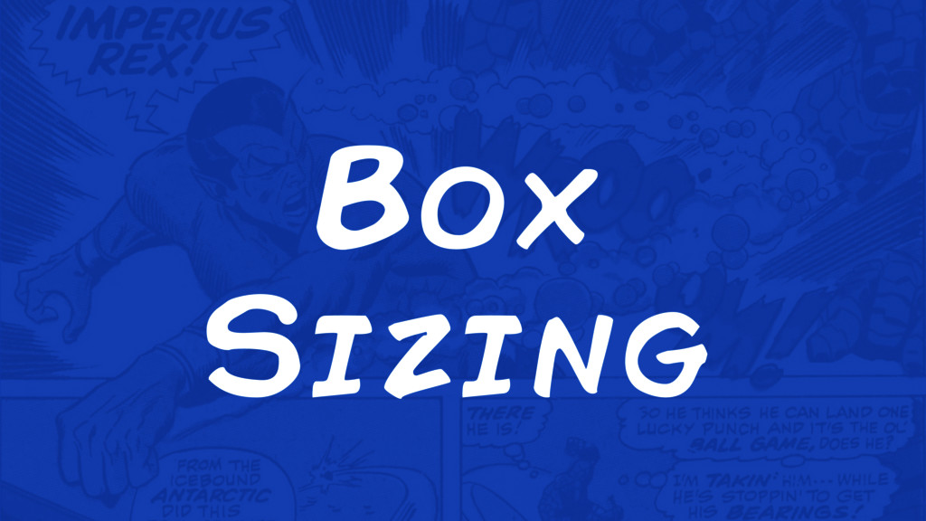 Box Sizing