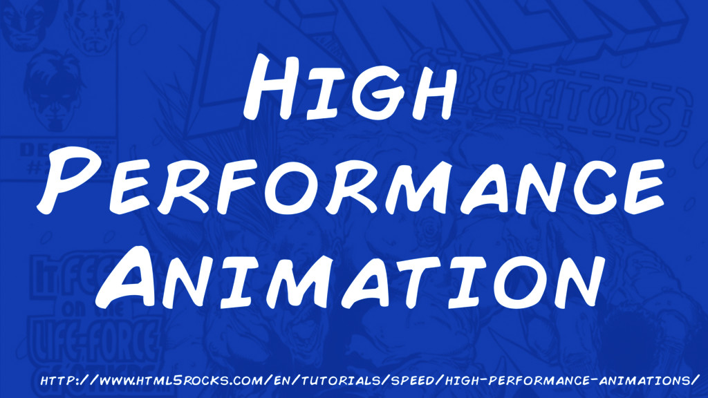High Performance Animation http://www .html5roc...