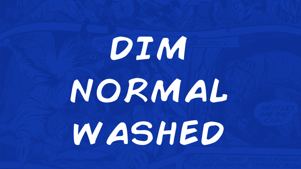 dim normal washed