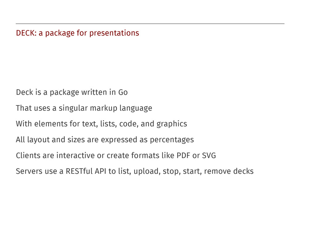 DECK: a package for presentations Deck is a pac...