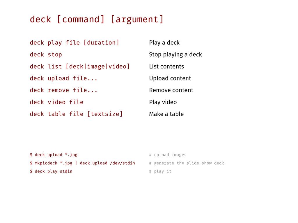 deck [command] [argument] deck play file [durat...