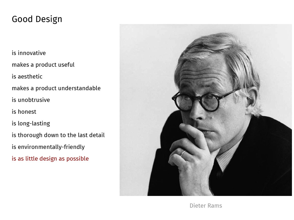 Dieter Rams Good Design is innovative makes a p...