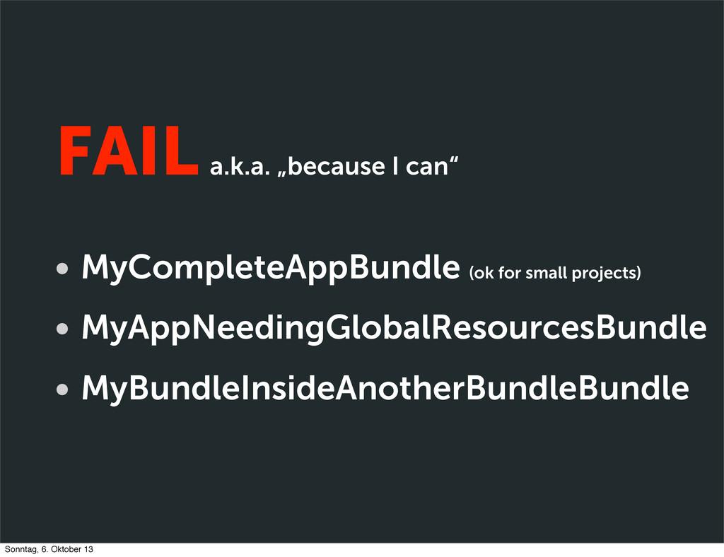 "FAIL a.k.a. ""because I can"" • MyCompleteAppBund..."