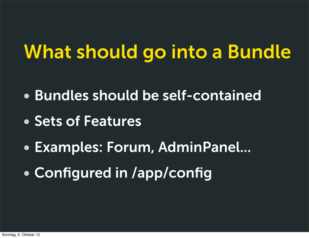 What should go into a Bundle • Bundles should b...
