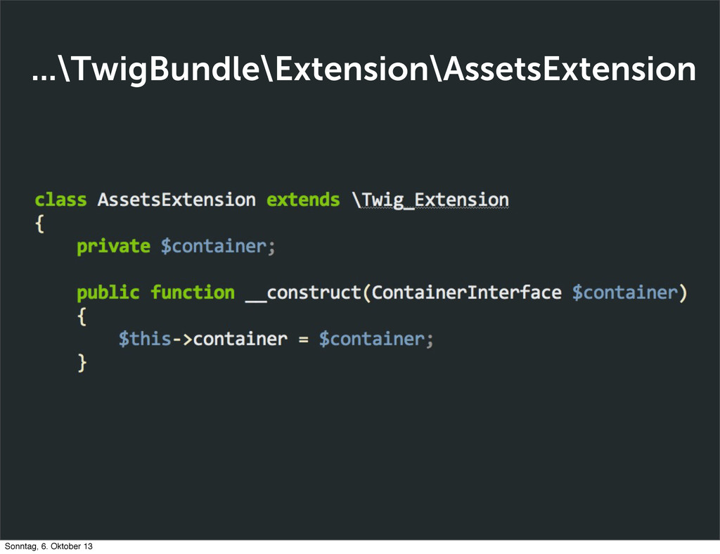 ...\TwigBundle\Extension\AssetsExtension Sonnta...