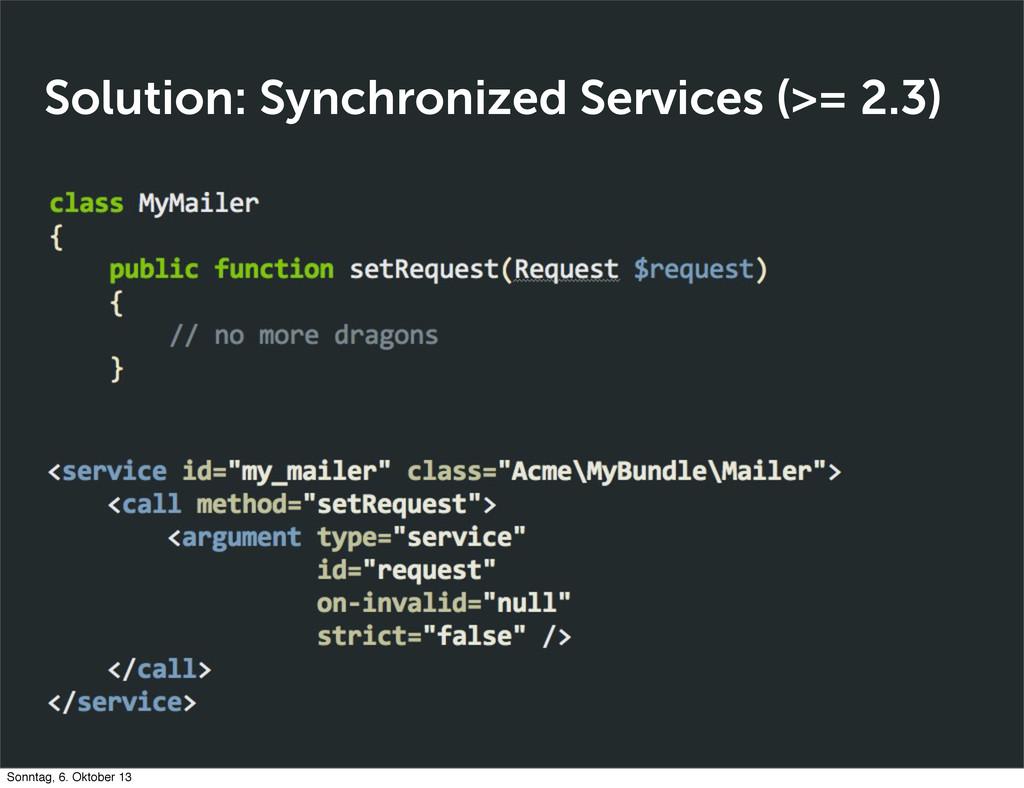 Solution: Synchronized Services (>= 2.3) Sonnta...
