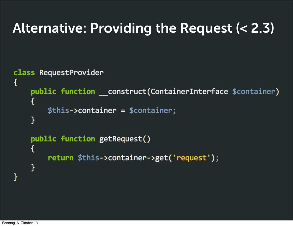 Alternative: Providing the Request (< 2.3) Sonn...