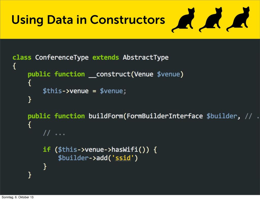 Using Data in Constructors Sonntag, 6. Oktober ...