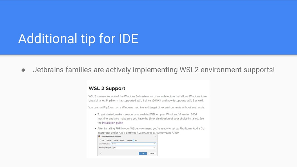 Additional tip for IDE ● Jetbrains families are...