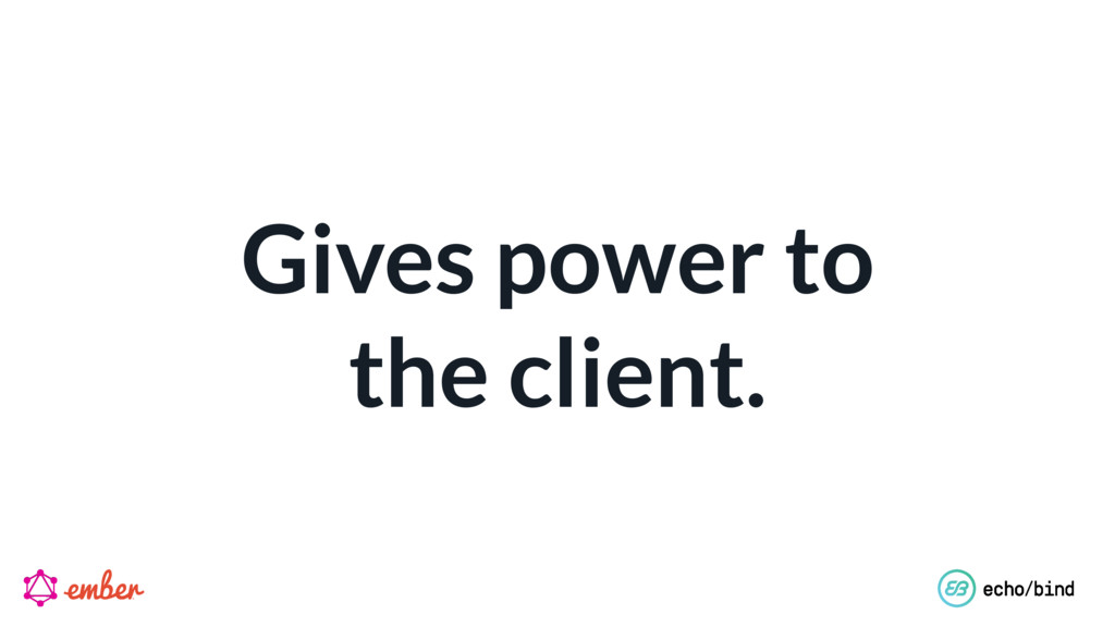 Gives power to