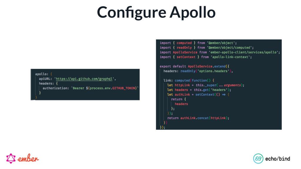 Configure Apollo
