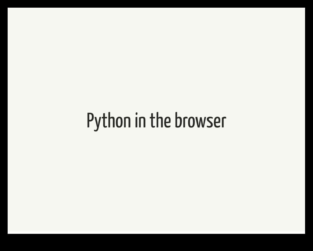 Python in the browser