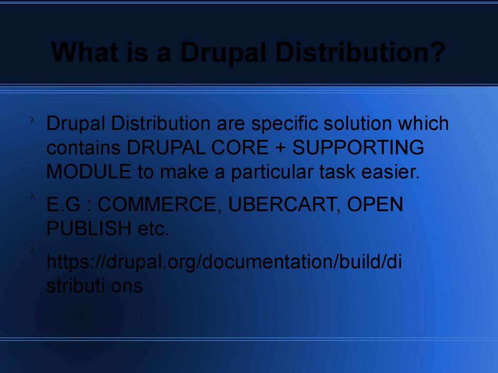 What is a Drupal Distribution? Drupal Distribut...