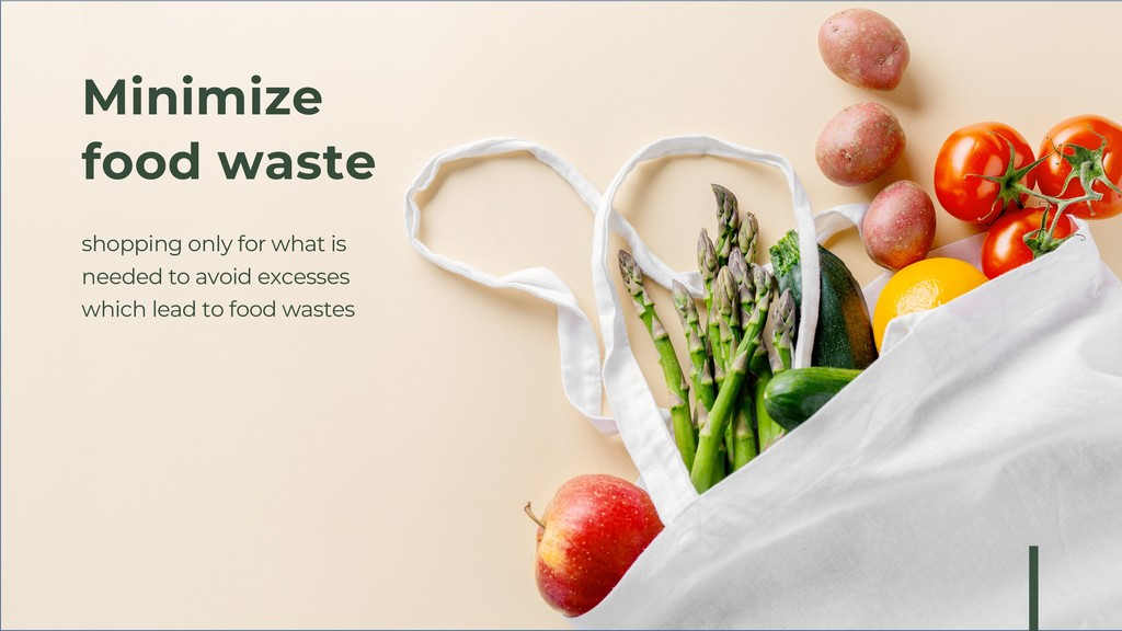Minimize food waste shopping only for what is n...