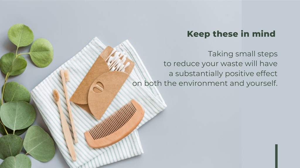 Taking small steps to reduce your waste will ha...